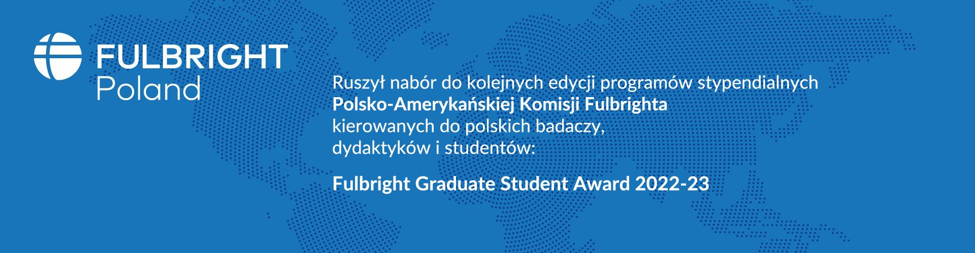 Otwarty nabór na Programy Fulbrighta!