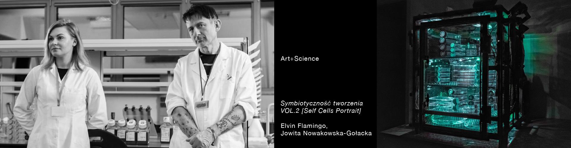 Symbiotyczność tworzenia VOL.2 [Self Cells Portrait]