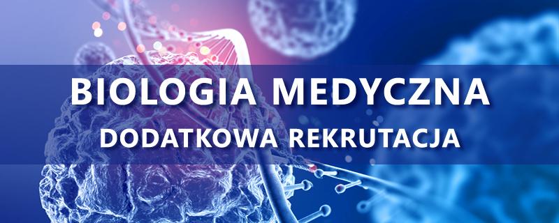 Biologia Medyczna - Rekrutacja