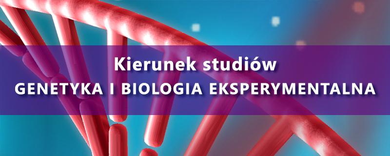 Genetyka i Biologia Eksperymentalna
